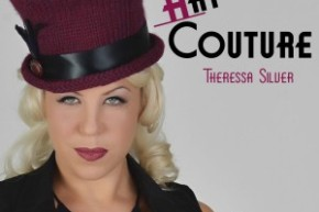 No-Bull Book Review: Hat Couture, by Theressa Silver (Cooperative Press 2013)