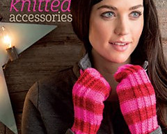 Book look:  Three Skeins or Less -- Fresh Knitted Accessories by Tanis Gray